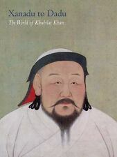 The World of Khubilai Khan: Chinese Art in the Yuan Dynasty (Metropolitan Museu