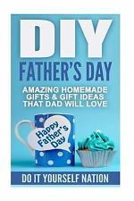 Fatherhood, Crafts and Hobbies, Family, Relationships, Do It Yourself: DIY...