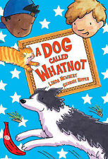 A Dog Called Whatnot: Red Banana by Linda Newberry (Paperback, 2005)