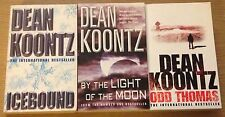 DEAN KOONTZ BOOKS (Icebound, Odd Thomas, By The Light Of The Moon) Paperback