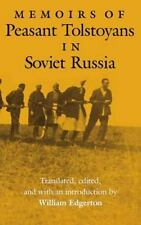 Memoirs of Peasant Tolstoyans in Soviet Russia (Indiana-Michigan Series in Russi