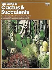 World Of Cactus & Succulents Soil To Use Feeding Pest Control Propagation Book