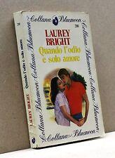 Quando l'odio è solo amore - L.Bright [Bluemoon 210]