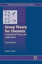 Woodhead Publishing in Materials: Group Theory for Chemists : Fundamental...