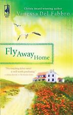Fly Away Home (South Africa Series #4) (Steeple Hill Women's Fiction #64) Del F