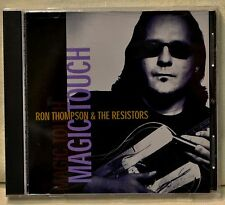 Ron Thompson & the Resistors Magic Touch CD VG+++ Cadillac Walk Murderin Blues