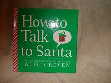 How to Talk to Santa by Alec Greven 2009 HC Illustrated Stand up to  Cancer MINT