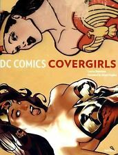 DC Comics Covergirls by Simonson, Louise