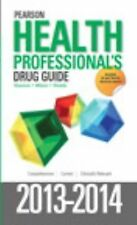 Pearson Health Professional's Drug Guide 2013-2014 by Margaret T. Shannon,...