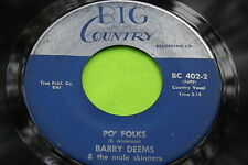 Hear Rare Country Bopper 45: Barry Deems ~ Mule Skinner blues ~ Big Country 402