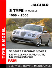 1999 2000 2001 2002 2003 JAGUAR S TYPE R MODEL SERVICE REPAIR MAINTENANCE MANUAL