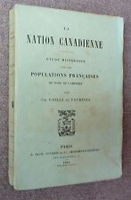 CANADA 1894 Gailly de Taurines NATION CANADIENNE populations françaises RARE