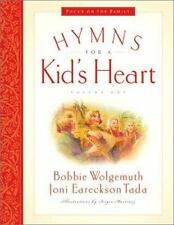 Great Hymns of Our Faith: Hymns for a Kid's Heart by Joni Eareckson Tada and...