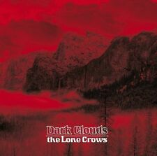 THE LONE CROWS: Dark clouds; comes in digipak; WORLD IN SOUND  NEU