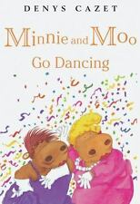 Minnie and Moo Go Dancing (Minnie and Moo (DK Paperback)) by Cazet, Denys