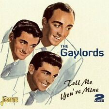 Tell Me You'Re Mine - Gaylords (2007, CD NEUF)2 DISC SET