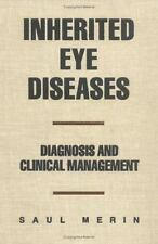 Inherited Eye Diseases : Diagnosis and Clinical Management (1991, Hardcover)