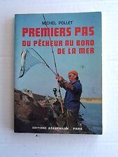 livre PREMIERS PAS DU PECHEUR au BORD DE LA MER - MICHEL POLLET