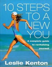10 Steps to a New You: Complete Guide to Revitalizing Yourself, Leslie Kenton