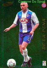 373 DE LA PENA ESPANA RCD.ESPANYOL Lazio Roma CARD LIGA 2005 PANINI