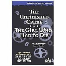 The Unfinished Crime  The Girl Who Had to Die-ExLibrary