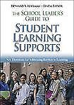 The School Leader's Guide to Student Learning Supports: New Directions for Addr
