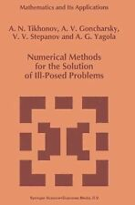 Numerical Methods for the Solution of Ill-Posed Problems 328 by V. V....