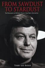 From Sawdust to Stardust : The Biography of Deforest Kelley, Star Trek's Dr....