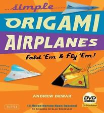 Simple Origami Airplanes Kit: Fold 'Em & Fly 'Em!, Dewar, Andrew, New Book