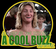 "80's Classic Fast at Times Ridgemont High Spicoli ""Cool Buzz"" custom tee AnySize"
