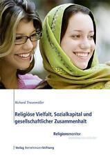 *NEU*  RICHARD TRAUNMüLLER - RELIGIöSE VIELFALT UND GESELLSCHAFTLICHER ZUSAMMENH