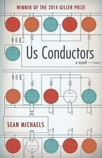 Us Conductors: A Novel