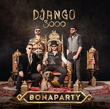 DJANGO 3000 - BONAPARTY  CD NEU