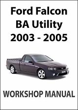 FORD FALCON BA Series WORKSHOP MANUAL: UTE 2002-2005