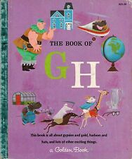 1965 My First Golden Learning Library - The Book of G-H