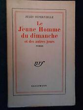 Jules SUPERVIELLE, Le Jeune Homme du Dimanche (1955), 1/45 EX. NUM. SUR VÉLIN