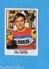 CAMPIONI dello SPORT 1973/74-Figurina n.166- HEZARD -CICLISMO-Rec