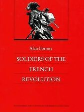 Soldiers of the French Revolution (Bicentennial Reflections on the French Revol