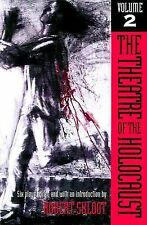 The Theatre of the Holocaust, Volume 2: Six Plays
