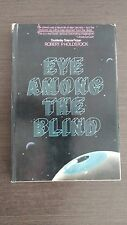 Eye Among the Blind by Robert Holdstock HCDJ First Edition 1976 Sci-Fi RARE