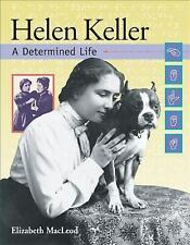 Helen Keller: A Determined Life (Snapshots: Images of People and Place-ExLibrary