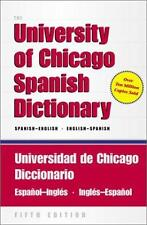 The University of Chicago Spanish Dictionary, Fifth Edition,...