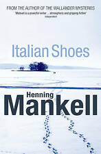 Italian Shoes by Henning Mankell  UK First Edition First Print Book