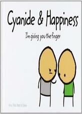 Cyanide and Happiness: I'm Giving You the Finger By Rob D.,Dave,Matt,Kris