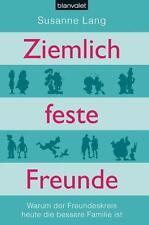 Ziemlich feste Freunde - Susanne Lang - gebunden