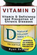 Vitamin d: Vitamin d Deficiency and Prevention of Chronic Diseases by Ryan...