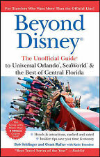 Beyond Disney: The Unofficial Guide to Universal SeaWorld and the Best of...