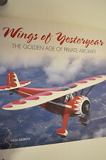 Buch Wings of Yesteryear - The golden age of private aircraft