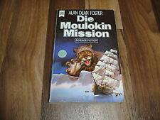 Alan Dean Foster -- HOMANX-Zyklus  6 -- Die MOULOKIN MISSION // Eissegler 2