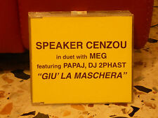 SPEAKER CENZOU with MEG featuring PAPAJ,DJ 2PHAST - GIU' LA MASCHERA - 1999